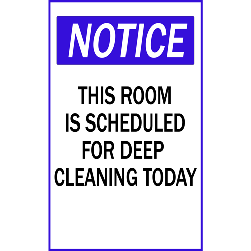 Notice This Room Is Scheduled for Deep Cleaning Today Magnet